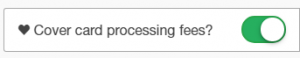 Cover giving processing fees